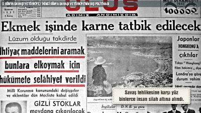 2. Dünya Savaşı ve Türkiye'nin Dış Politikası